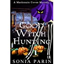 Good Witch Hunting (A Mackenzie Coven Mystery Short Book 2)