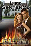 Life Sentence, Carolyn Arnold, 1491085592