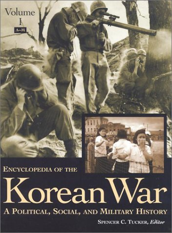 encyclopedia-of-the-korean-war-a-political-social-and-military-history-3-volumes