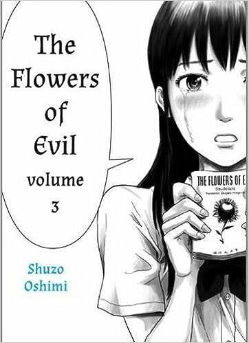 Flowers of Evil, Volume 3 Shuzo Oshimi 9781935654483