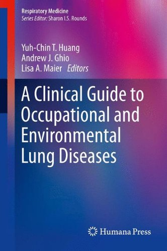 A Clinical Guide to Occupational and Environmental Lung Diseases (Respiratory Medicine)