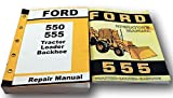 Ford 555 Tractor Loader Backhoe Owners Operators Service Repair Shop Manual