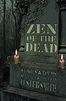Zen of the Dead by [Smith, Lester]