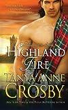 Highland Fire, Tanya Crosby, 1494263378