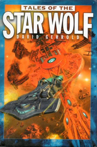 Tales of the Star Wolf (Star Wolf, 1 - 3)