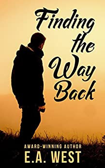 Finding the Way Back by [West, E.A.]