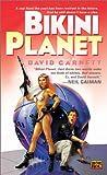 Bikini Planet, David Garnett, 0451458605