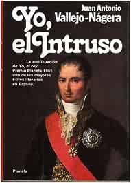 Yo, el intruso: Amazon.es: Vallejo-Nagera, Juan Antonio