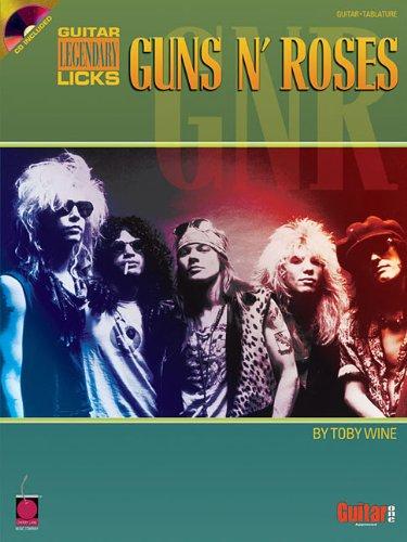 Guns N Roses: Guitar Legendary Licks: Amazon.es: Toby, Wine, Wine, Toby, Wine, Toby: Libros en idiomas extranjeros