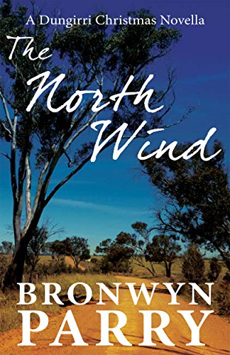 The North Wind by Bronwyn Parry