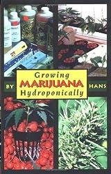 Growing Marijuana Hydroponically
