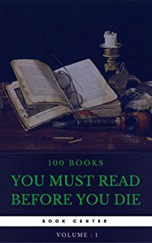 100 books you must read before you die volume 1 book center kindle edition by joseph. Black Bedroom Furniture Sets. Home Design Ideas