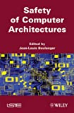 Safety of Computer Archtiectures