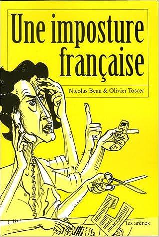 Une imposture française - Nicolas Beau