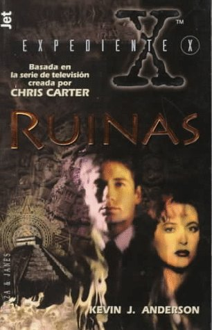 Ruinas / Ruins (Expediente X / the X-files)