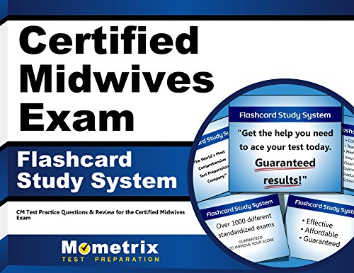 Certified Midwives Exam Flashcard Study System: CM Test Practice Questions & Review for the Certified Midwives Exam (Cards)