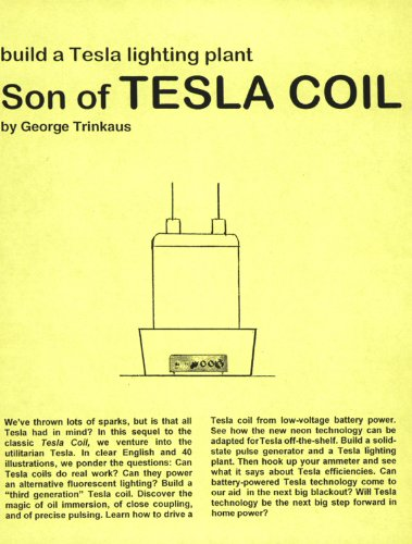 Son of Tesla Coil (Tesla Technology Series)