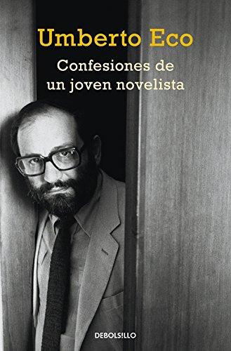 Descargar Libro Confesiones De Un Joven Novelista Umberto Eco