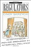 The Regulators, Cindy Skrzycki, 0742519082