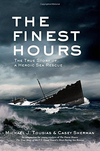The Finest Hours: The True Story of a Heroic Sea Rescue by Michael Tougias - Mall Hours Legends