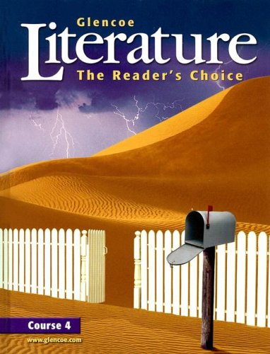 Glencoe Literature Course 4: The Readers Choice