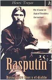 Rasputin: Rusia Entre Dios y el Diablo: Amazon.es: Henri