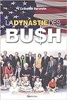 La dynastie des Bush par Durandin