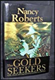 The Gold Seekers, Nancy Roberts, 0872496570