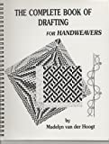 img - for The Complete Book of Drafting for Handweavers book / textbook / text book