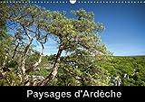 Paysages D'ardeche 2018: Un Regard Photographique Sur L'ardeche (Calvendo Places) (French Edition)