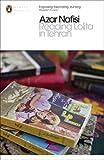 Reading Lolita in Tehran (Penguin Modern Classics) by Azar Nafisi (2015-07-02)