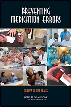Book Preventing Medication Errors (Quality Chasm Series)