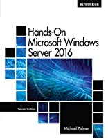 Hands-On Microsoft Windows Server 2016, 2nd Edition Front Cover