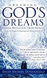 Dreaming God's Dreams, David Michael Donnangelo, 1612153356