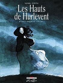 Les Hauts de Hurlevent, Tome 1 (BD) par  Yann