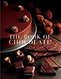 mexican baking cookbook - The Book of Chocolate: Revised and Updated Edition