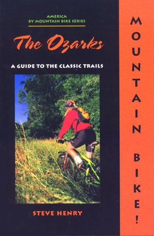 The Mountain Bike!  The Ozarks, 2nd