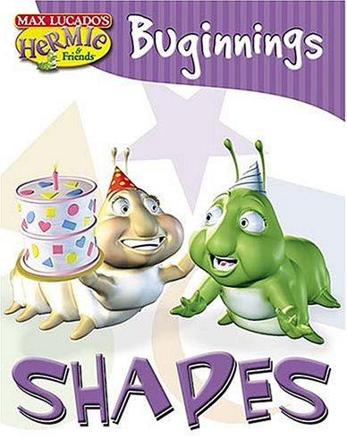 Download Buginnings Shapes: Based on the Characters from Max Lucado's Hermie : a Common Caterpillar (Max Lucado's Hermie & Friends) ebook