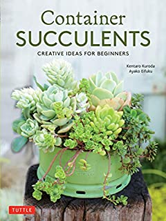 Book Cover: Container Succulents: Creative Ideas for Beginners
