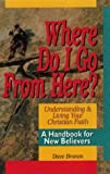 Where Do I Go from Here?, Dave Branon, 0929239806