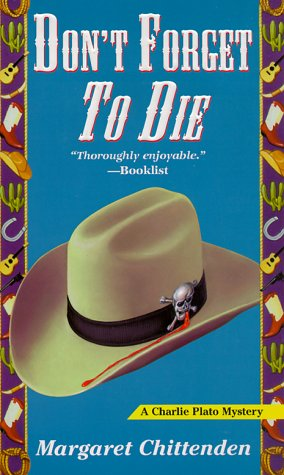 Don't Forget to Die (A Charlie Plato Mystery)