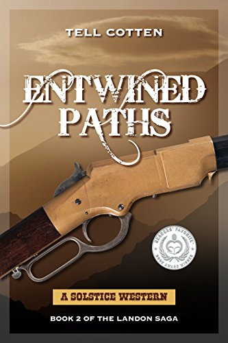 Entwined Paths (The Landon Saga Book 2) by [Cotten, Tell]
