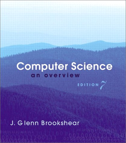 Computer Science: An Overview (7th Edition)