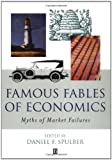img - for Famous Fables of Economics: Myths of Market Failures book / textbook / text book
