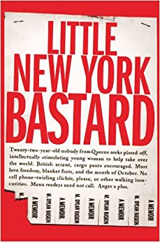 Little New York Bastard: A Memoir