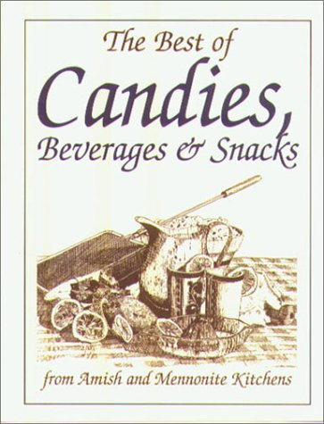 Mini Cookbook Collection--Best of Candies: BEVERAGES AND SNACKS (Miniature Cookbook Collection) by Phillis Pellman Good