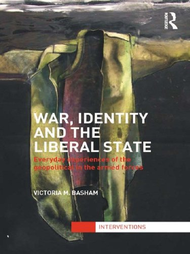 BOOK War, Identity and the Liberal State: Everyday Experiences of the Geopolitical in the Armed Forces (I<br />K.I.N.D.L.E
