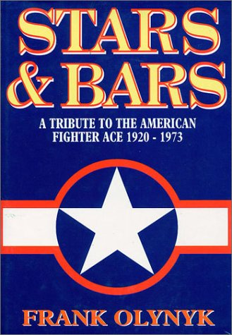 STARS AND BARS: A tribute to the American Fighter Ace 1920-1973