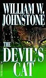 The Devil's Cat, William W. Johnstone and Kensington Publishing Corporation Staff, 0786010053