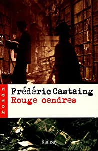 Rouge cendres par Castaing